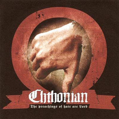 2010-02-25_-_Chthonian_-_The_Preachings_Of_Hate_Are_Lord
