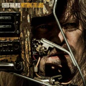 Chris Holmes Nothing to Lose