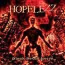 Hopelezz Black Souls Arrive