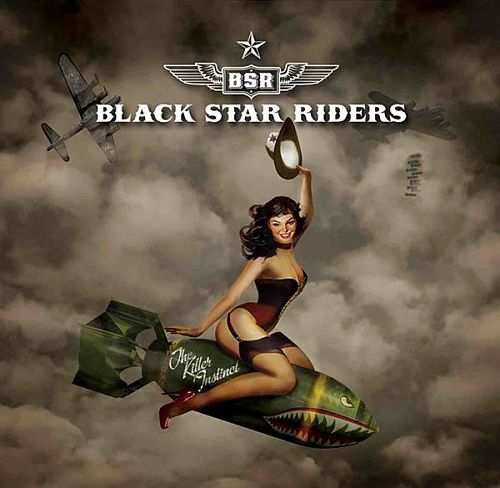 Black Star Riders The Killing Instinct
