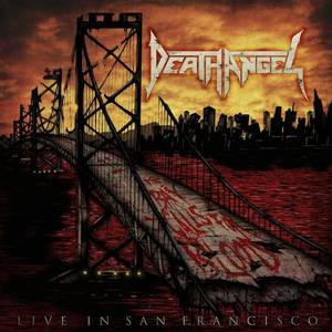 Death Angel The Bay Calls For Blood