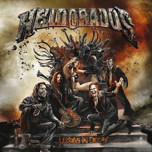 Helldorado - Lessons In Decay
