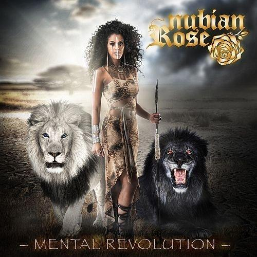 Nubian Rose Mental Revolution kopie