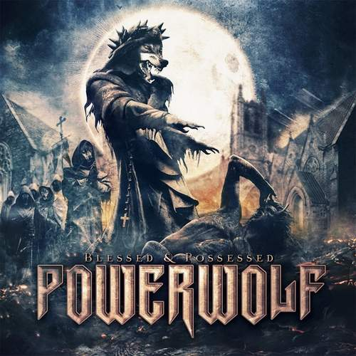 Powerwolf Blessed And Possesed