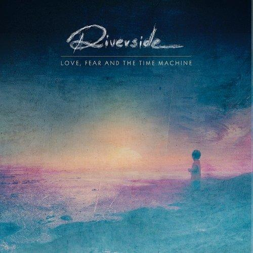Riverside Love Fear and The Time Machine