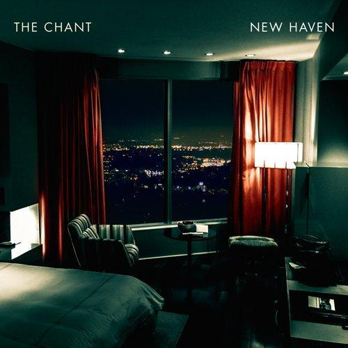 The Chant - New Heaven