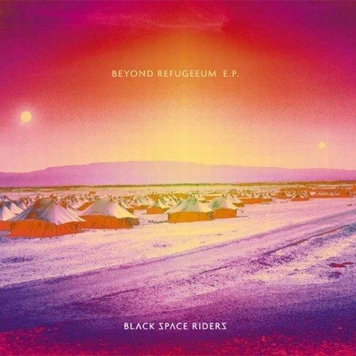 Black Space Riders Beyond Refugeeum