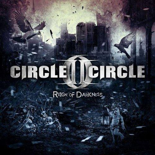 Circle II Circle Reign Of Darkness1
