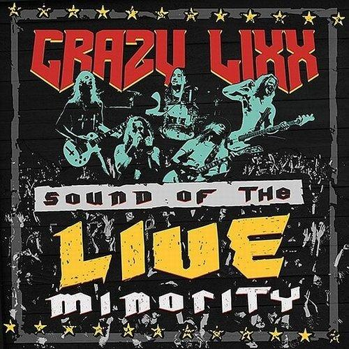 Crazy Lixx Sounds Of The Live Minority