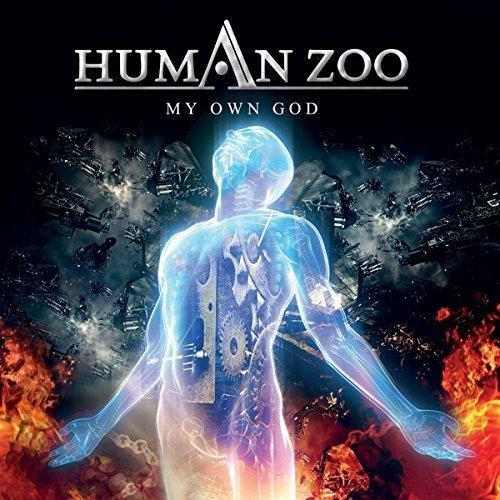 Human Zoo My Own God