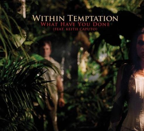 Within temptation feat keith caputo what have you done s