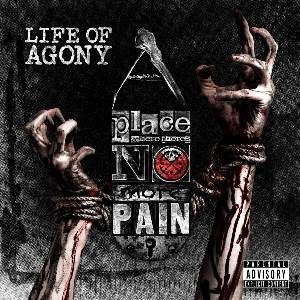 life of agony a place where theres no more pain