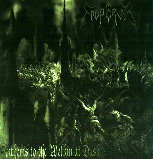 "EMPEROR - ""Anthems to the Welkin at Dusk"" Cover"