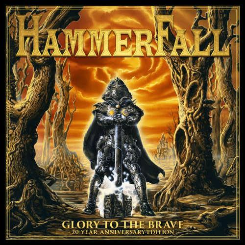 hammerfall glory to the brave 20th anniversary