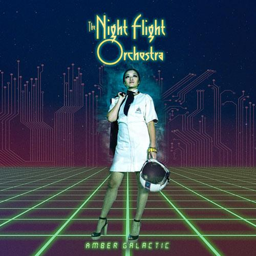 the night flight orchestra amber galactic standard