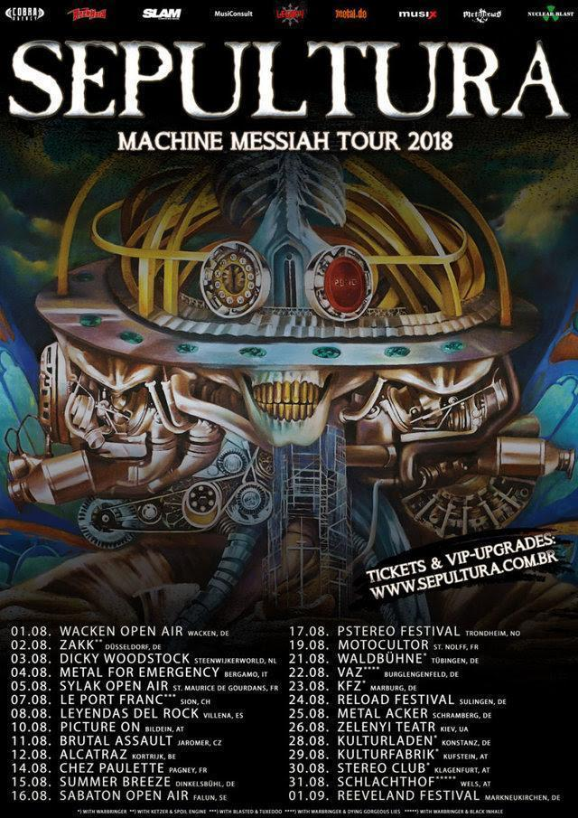 Sepultura Machine Messiah Tour Sommer