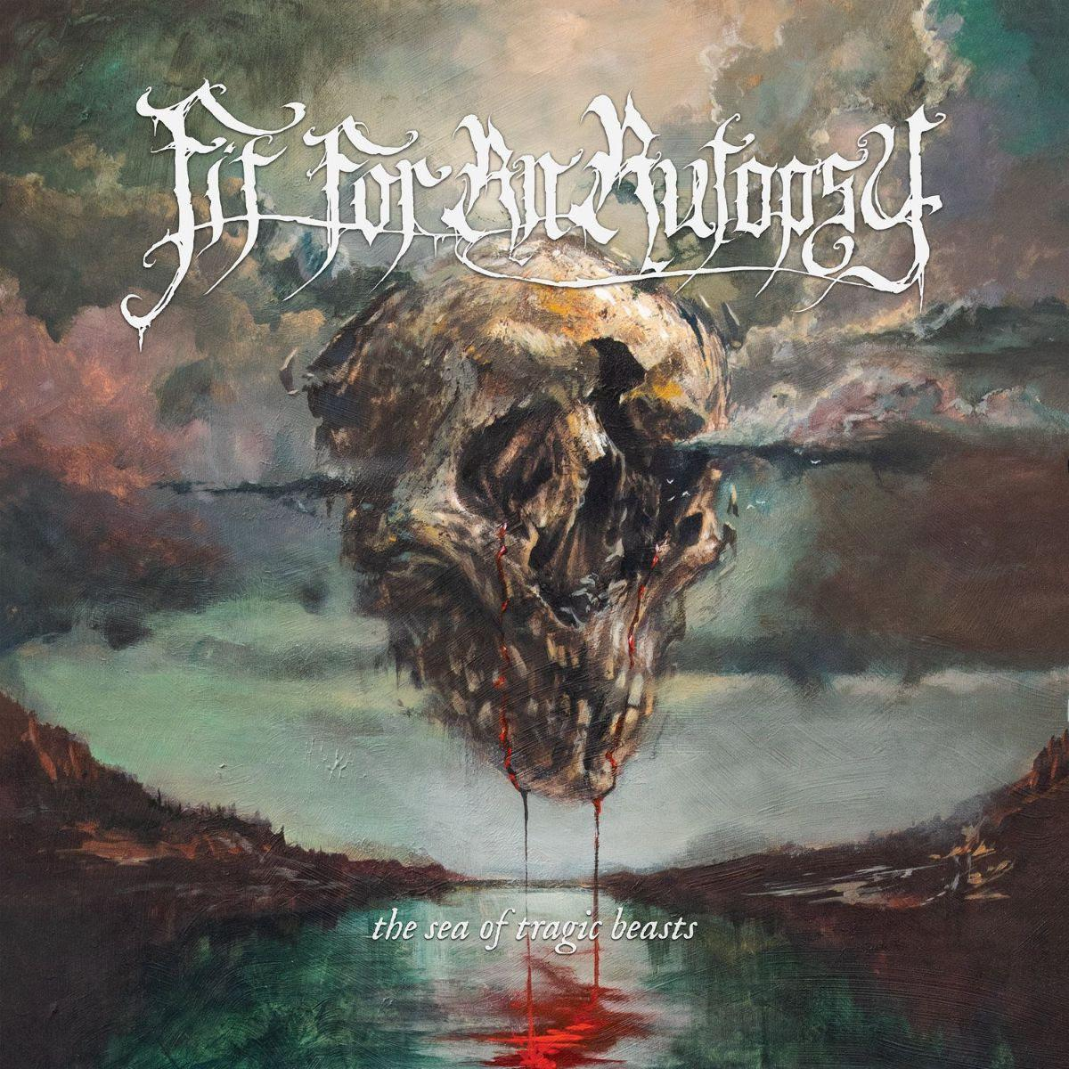 Fit For An Autopsy the sea