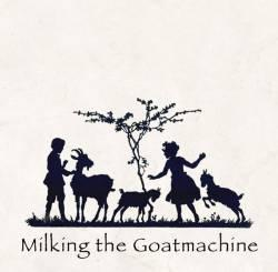 Milking_the_Goatmachine