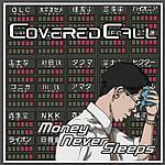 coveredcall_moneyneversleeps