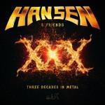 Hansen - XXX - Three Decades In Metal