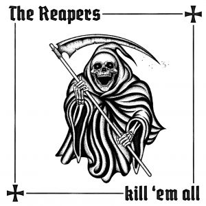 The Reapers - Kill 'em All