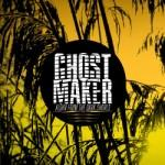 Ghostmaker - Aloha From The Dark Shores