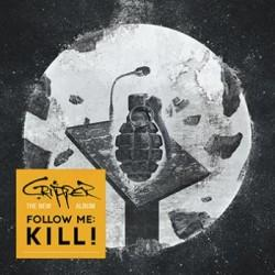 Cripper - Follow Me:Kill!
