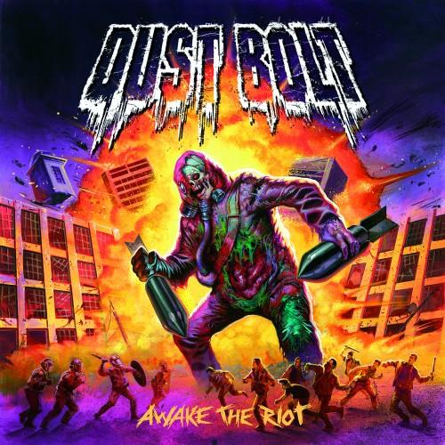 Dust Bolt - Awake The Riot