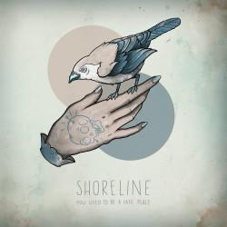 Shoreline - You Used To Be A Safe Place EP