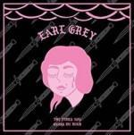 Earl Grey - The Times You Cross My Mind EP