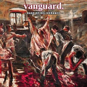 Vanguard - Rage of Deliverance