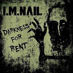 I.M.Nail - Darkness For Rent