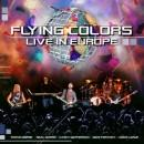 Flying Colors - Live In Europe