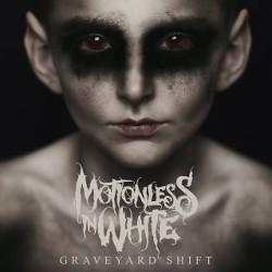 Motionless In White - Graveyard Shift