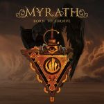 "MYRATH veröffentlichen Live-Video zur Single ""Born To Survive"""