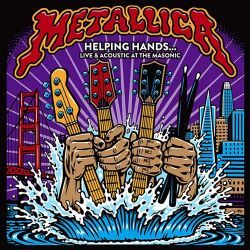 Metallica - Helping Hands... Live & Acoustic At The Masonic (2LP)