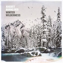 August Burns Red - Winter Wilderness (EP)