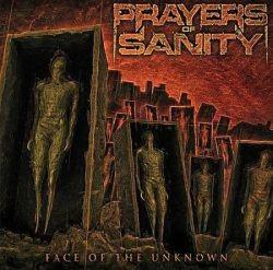 Prayers Of Sanity - Face Of The Unknown