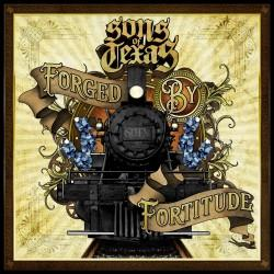 Sons of Texas - Forged with Fortitude