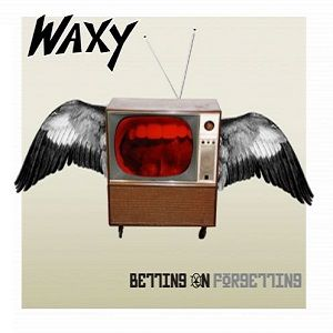 Waxy - Betting On Forgetting