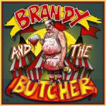 Brandy And The Butcher - Dick Circus