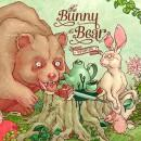 The Bunny And The Bear - Stories