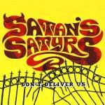 Satan's Satyrs - Don't Deliver Us