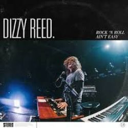 Dizzy Reed - Rock n Roll Ain't Easy