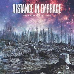 Distance In Embrace - The Worst Is Over Now EP