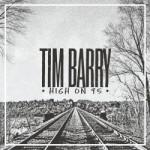 Tim Barry - High On 95
