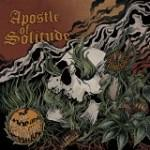 Apostle Of Solitude - Of Woe And Wounds