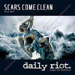 Daily Riot vs. Scars Come Clean - Split EP