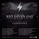 ANY GIVEN DAY gehen auf Overpower Europe Headline Tour
