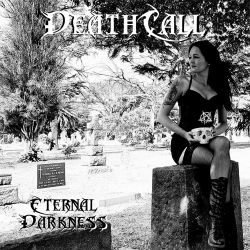 Deathcall - Eternal Darkness